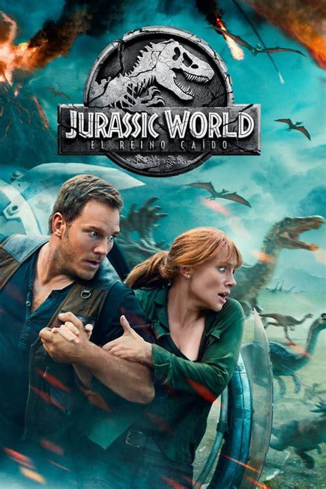 Ver Jurassic World: El reino caído Online Latino   Cuevana 3