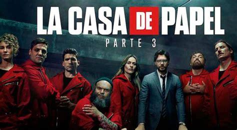Ver La casa de Papel 3 GRATIS ONLINE tercera temporada vía ...