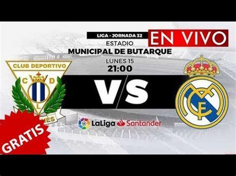 VER Leganes vs Real Madrid en VIVO online GRATIS   YouTube