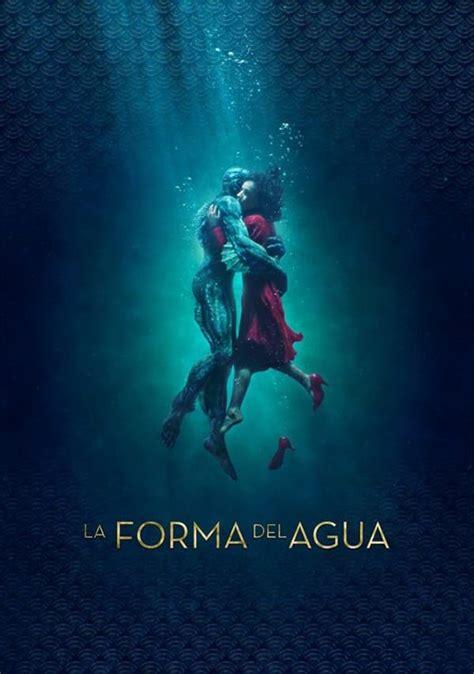 Ver Película La Forma Del Agua  2017  Online Español ...