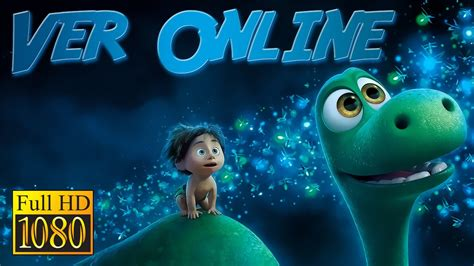 Ver Un Gran Dinosaurio Online Espanol Hd   cinevolkhar