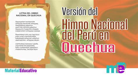 Versión del Himno Nacional del Perú en Quechua ~ Material ...