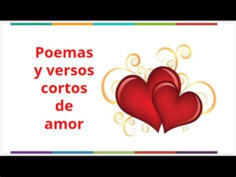 Versos de Amor Cortos  Poemas de amor para Enamorar ...
