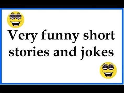 Very funny short stories and jokes   YouTube