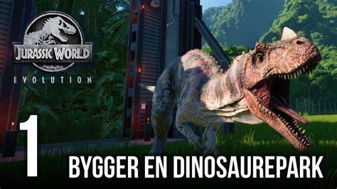Vi bygger en dinosaurepark   Jurassic World Evolution | #1 ...