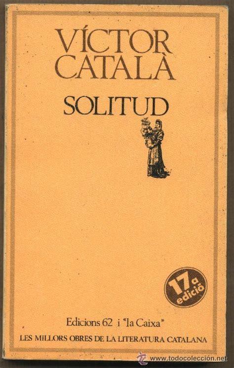 victor català   solitud   modernista   novel.la   Comprar ...