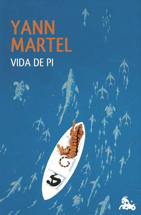 VIDA DE PI | YANN MARTEL | Comprar libro 9788423347308