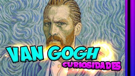 VIDA de Vicent Van Gogh  Resumen rápido   YouTube