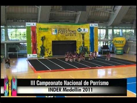 Vídeo III Campeonato Nacional de Porrismo INDER Alcaldía ...