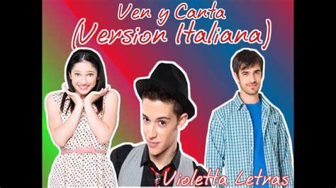 Viene y Canta  Ven y Canta Version Italiana  Luca ...