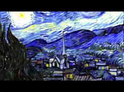 VINCENT VAN GOGH   LA NOCHE ESTRELLADA    YouTube