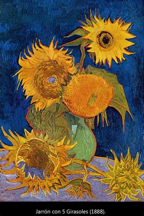 Vincent van Gogh, los girasoles y el expresionismo.   3 ...