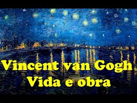 VINCENT VAN GOGH   VIDA E OBRA   PROF. SANDRA GOBERT   YouTube