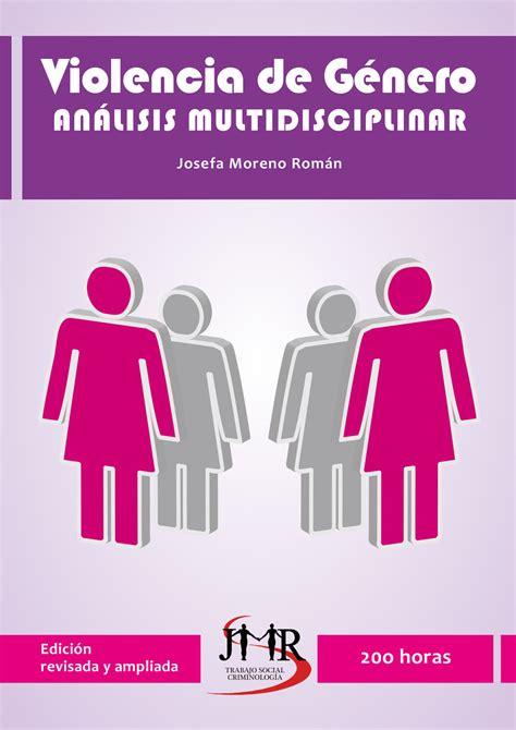 Violencia de Género. Análisis Multidisciplinar