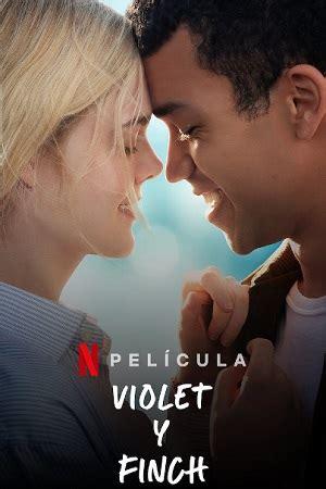 Violet y Finch | Pelicula Completa Online