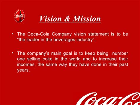 Vision and mission statement of coca cola company. Our ...