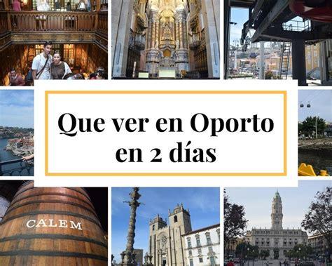 Visitar Oporto en dos días, todo lo que vimos e hicimos ...