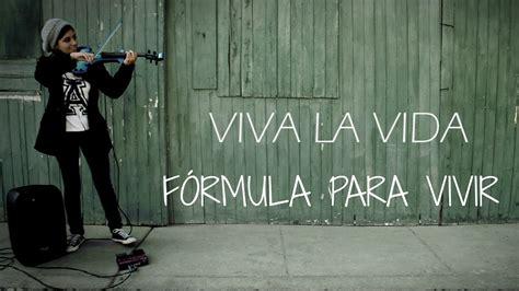 VIVA LA VIDA  Coldplay  en VIOLIN ELECTRICO!!.. con ...