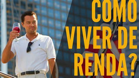 VIVER DE RENDA e ter DINHEIRO INFINITO   YouTube