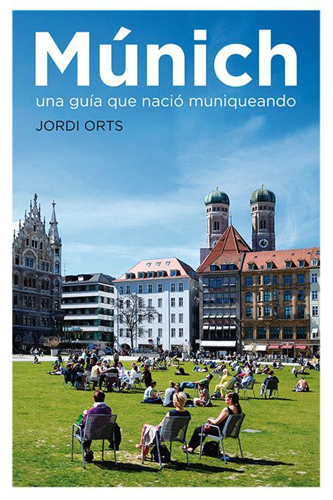 vivir en Múnich | Quadern de Jordi Orts