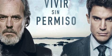 VIVIR SIN PERMISO   TV   José Coronado   POST 1 PERSONAJES ...