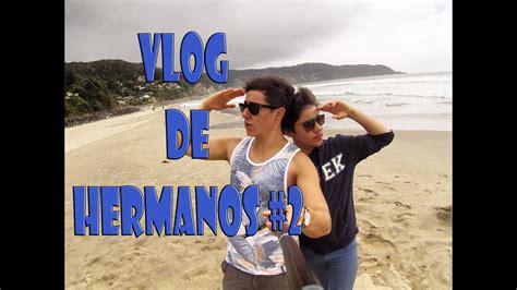 Vlog de hermanos #2 | Garrido s Channel   YouTube