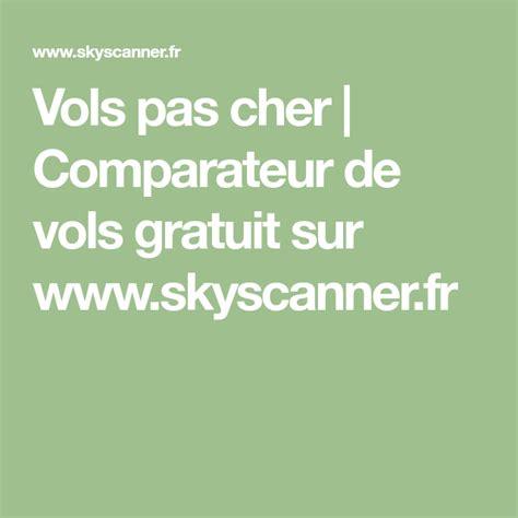 Vols pas cher | Comparateur de vols gratuit sur www ...