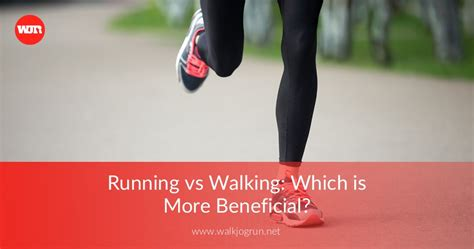 Walking vs Running: Which is Most Beneficial for Your ...