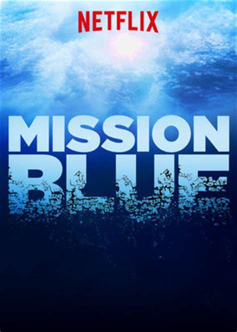 Watch Mission Blue Online | Netflix