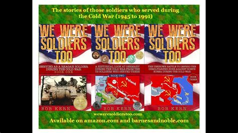 We Were Soldiers Too   Cold War Book Series   YouTube