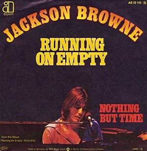Weekend Songs: Jackson Browne, 'Running on Empty'