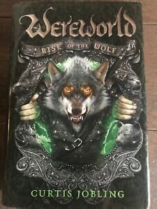 Wereworld: Rise of the Wolf Bk. 1 by Curtis Jobling  2011 ...