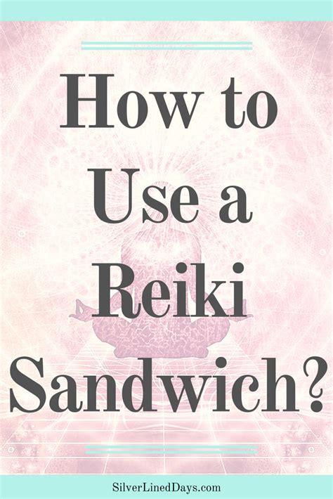 What is a Reiki Sandwich | vision board | Reiki, Reiki ...