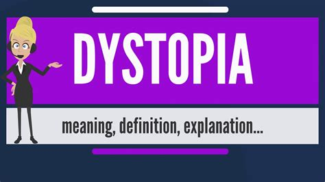 What is DYSTOPIA? What does DYSTOPIA mean? DYSTOPIA ...