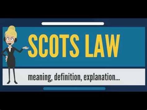 What is SCOTS LAW? What does SCOTS LAW mean? SCOTS LAW ...
