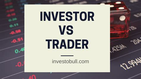 What is the Difference between Trading and Investing ...