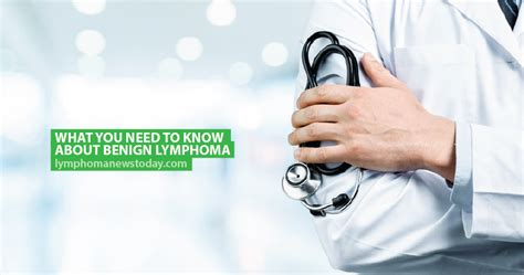 What You Need to Know About Benign Lymphoma | Lymphoma ...