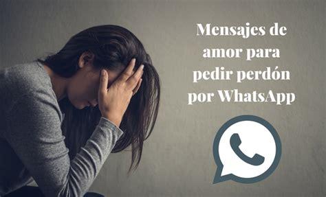 Whatsapps: Mensajes de amor para pedir perdón