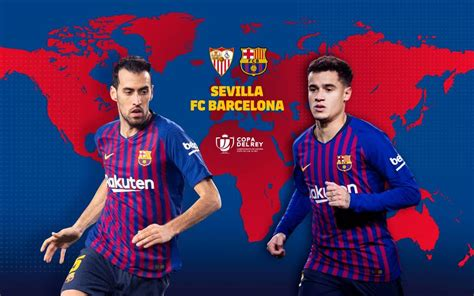 When and where to watch Sevilla   FC Barcelona