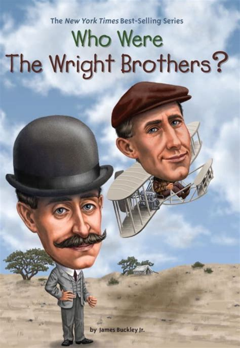 Who Were the Wright Brothers? by Jim Buckley   Scholastic