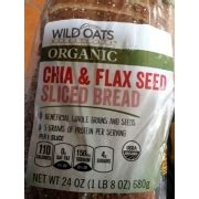 Wild Oats Organic Chia & Flax Seed Sliced Bread: Calories ...