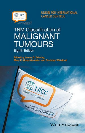 Wiley: TNM Classification of Malignant Tumours   James D ...
