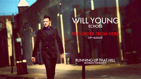 Will Young   Running Up That Hill  HD    YouTube