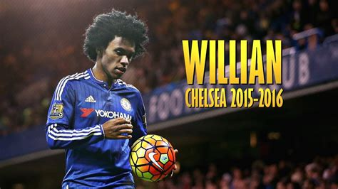 Willian   Best Skills and Goals | Chelsea 2015 2016   YouTube