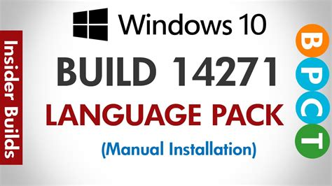 Windows 10 Build 14271 Install Language Pack Manually ...