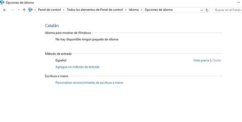 Windows 10   En la lista de idiomas no me sale el idioma ...