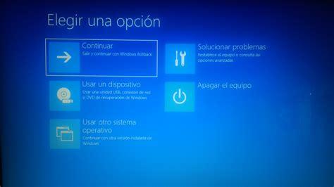 Windows 10 ≡ Problema al iniciar. Windows Rollback ...