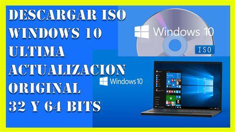 Windows 10 Última Actualización ISO【Original 2019 – 32 y ...
