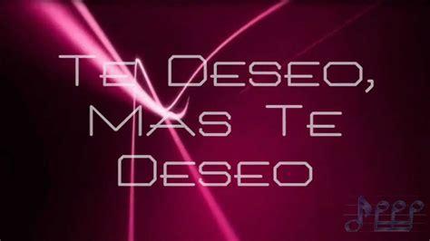 Wisin y Yandel Te Deseo Letra 2013 Vídeo HD   YouTube
