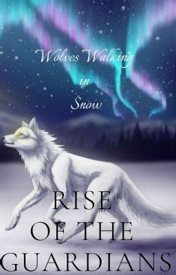 *Wolves Walking in Snow*{Rise of the Guardians} ON HOLD ...